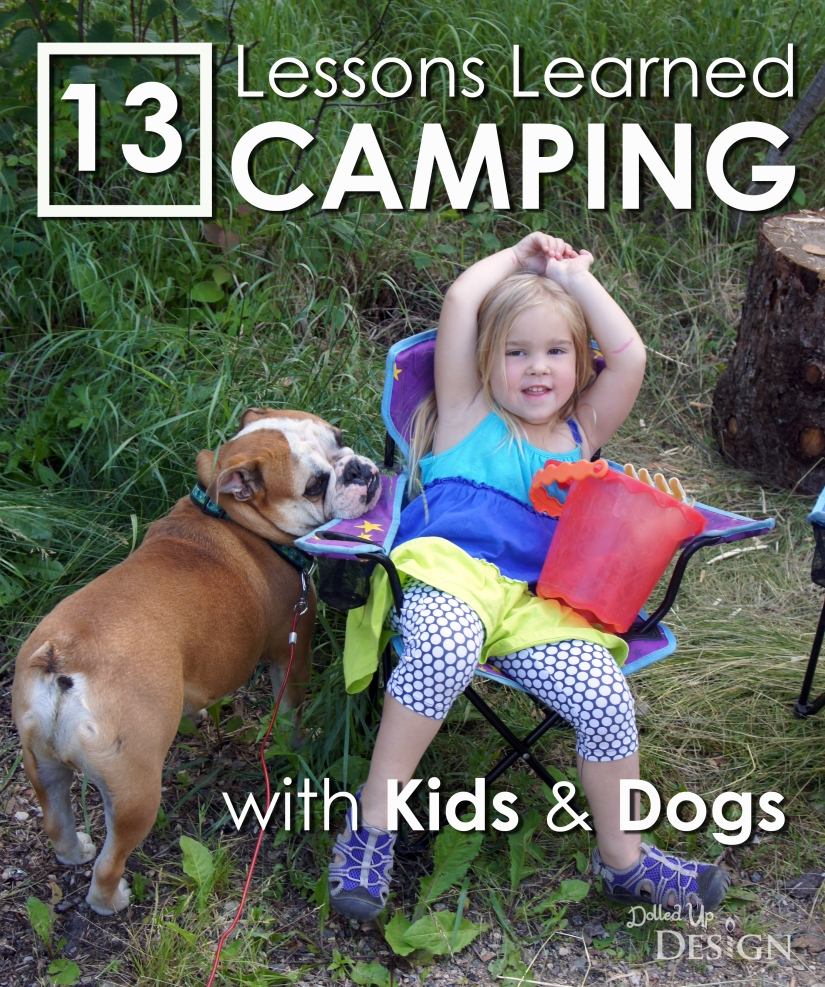 13 Lessons Learned Camping with Kids & Dogs