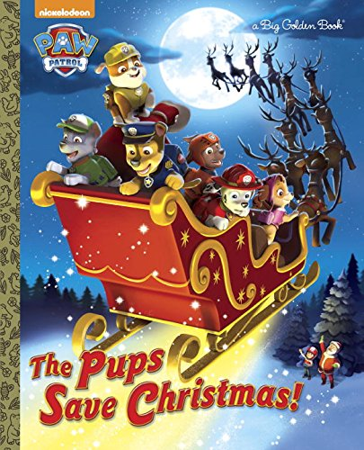 Paw Patrol The Pups Save Christmas Book