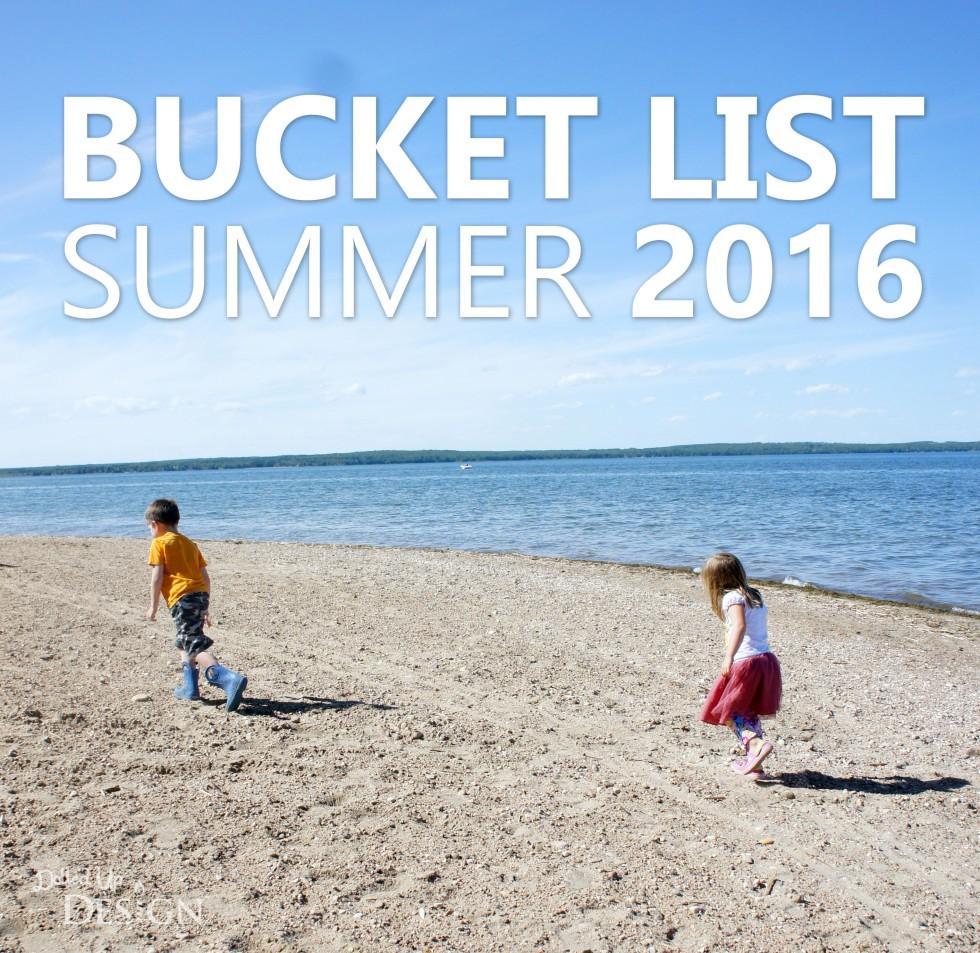 Bucket List Summer 2016