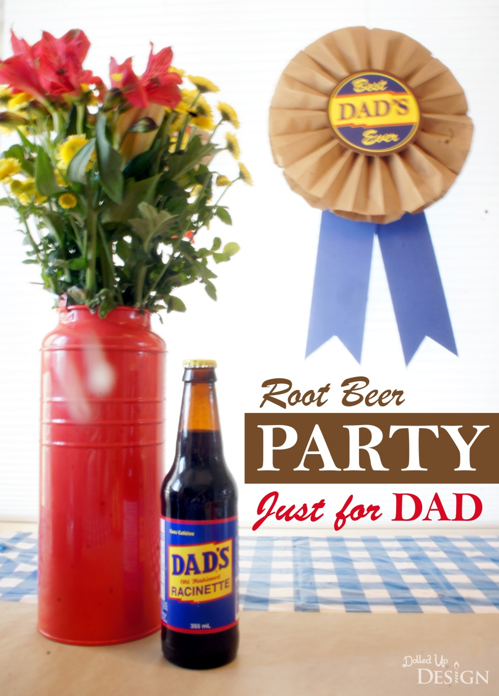 Dad's Root Beer Party for Father's Day