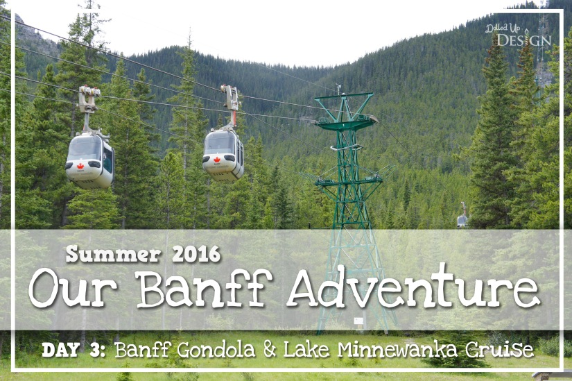 Banff Adventure Day 3: Banff Gondola & Lake Minnewanka Cruise