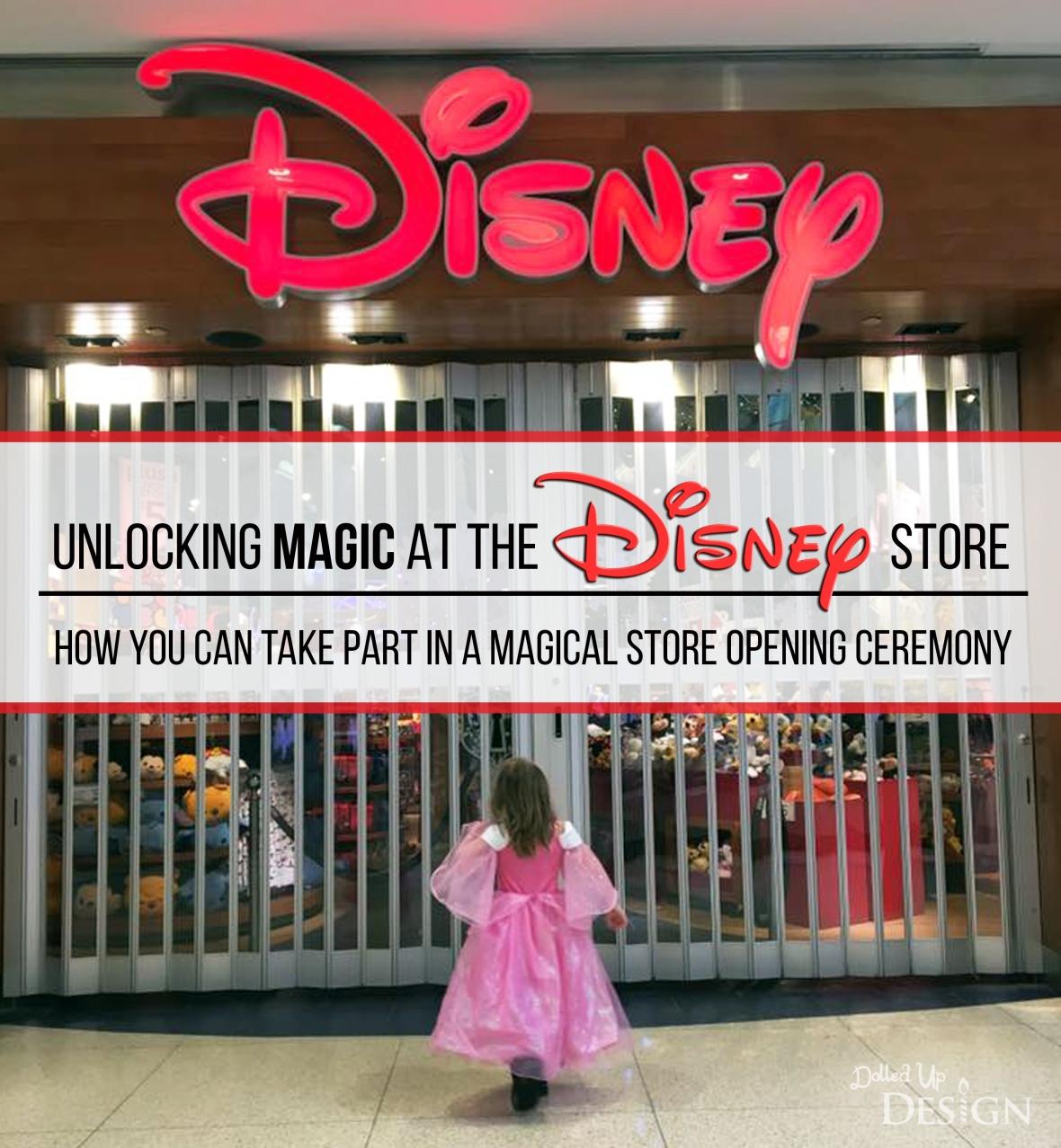 Unlocking Magic At The Disney Store_Store Opening Ceremony
