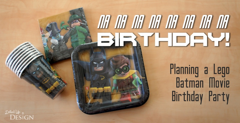 The Lego Batman Movie_Birthday Party Planning