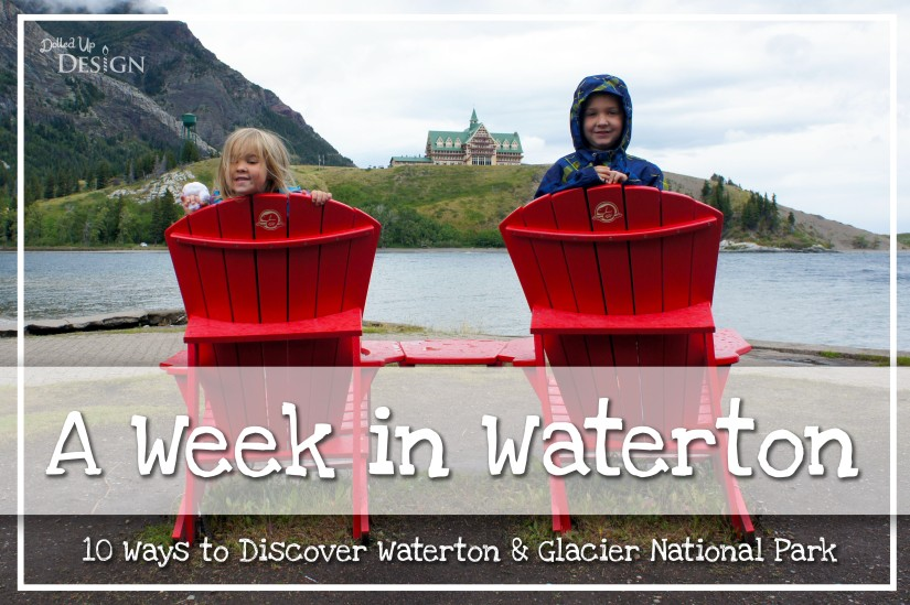 A Week in Waterton_10 Ways to Discover Waterton & Glacier National Park