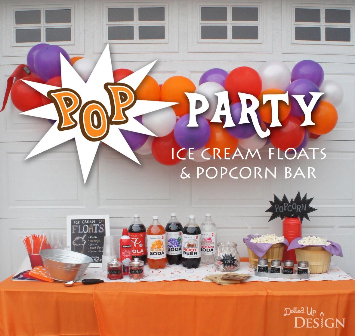 Pop Party_Ice Cream Floats & Popcorn Bar