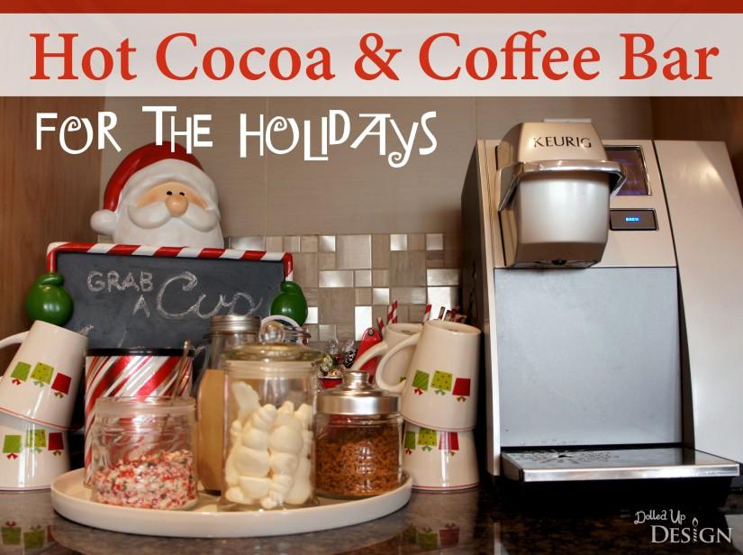 Holiday Hot Cocoa & Coffee Bar