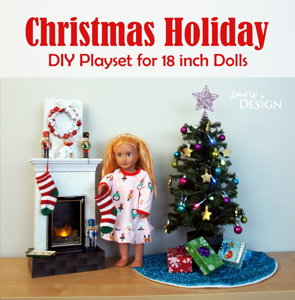 Christmas Holiday DIY Playset for 18 inch Dolls