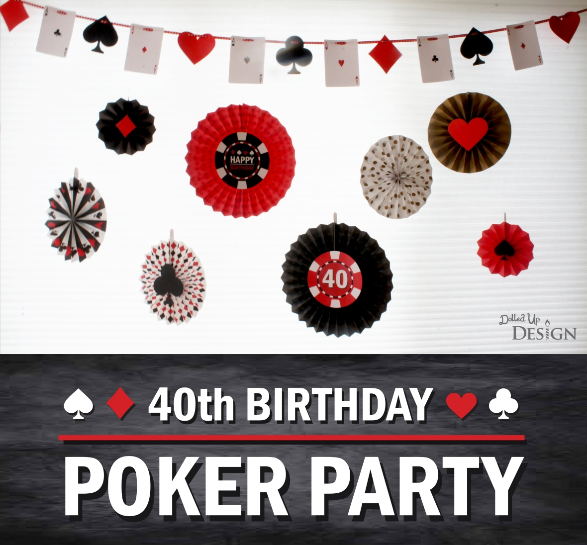 40th Birthday Poker Party
